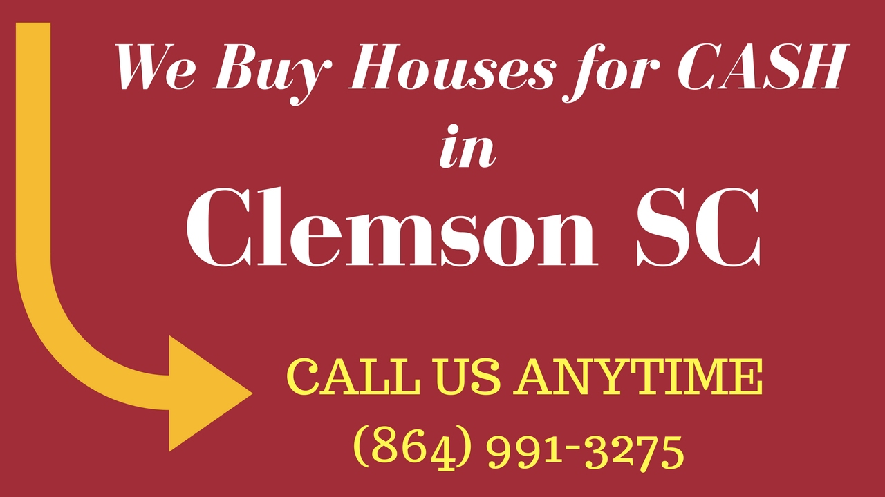 How to Sell Your House for CASH, Clemons SC (864) 991-3275
