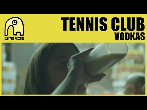 TENNIS CLUB - Vodkas [Official]