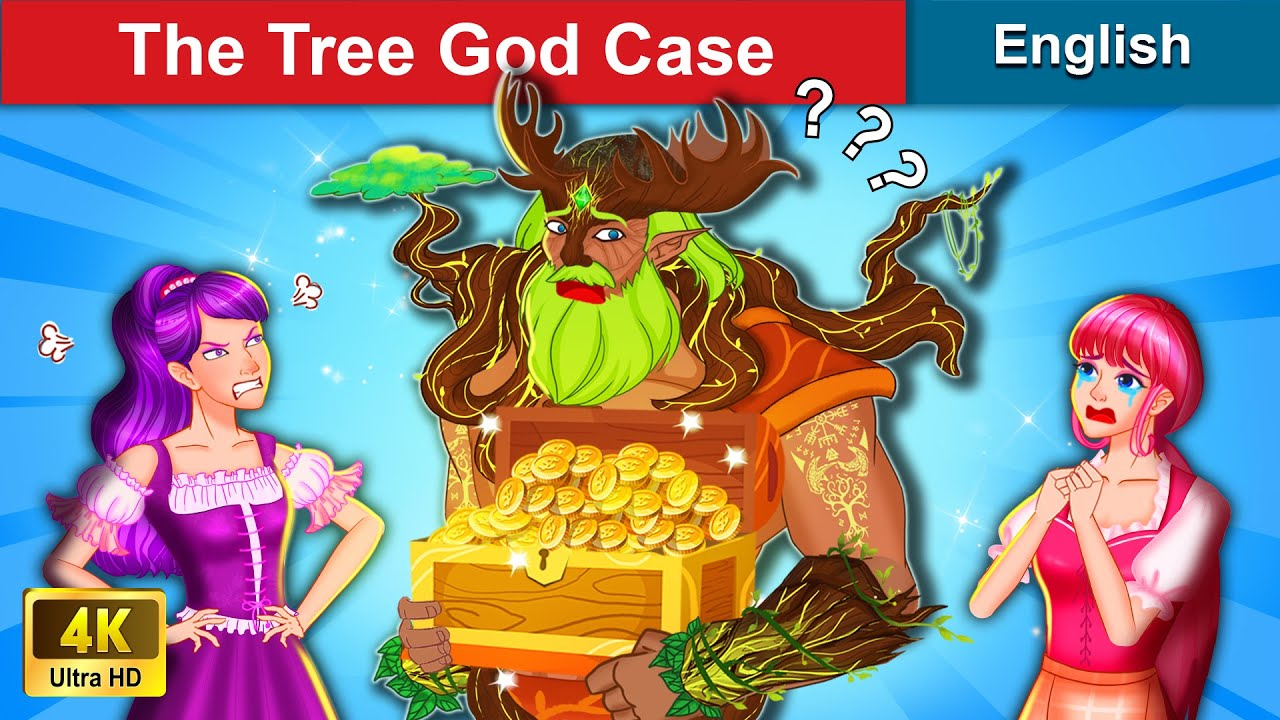Download The Tree God Case 👸 Bedtime stories 🌛 Fairy Tales For Teenagers | WOA Fairy Tales