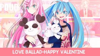 αT» Love Ballad || VALENTINE'S MEP