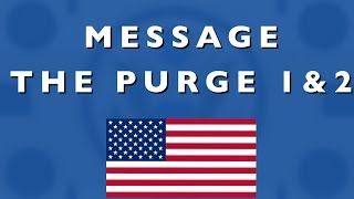 MESSAGE (The Purge 1 & 2) [FR]
