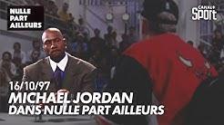 Michael Jordan dans 'Nulle Part Ailleurs' sur CANAL+ (1997)