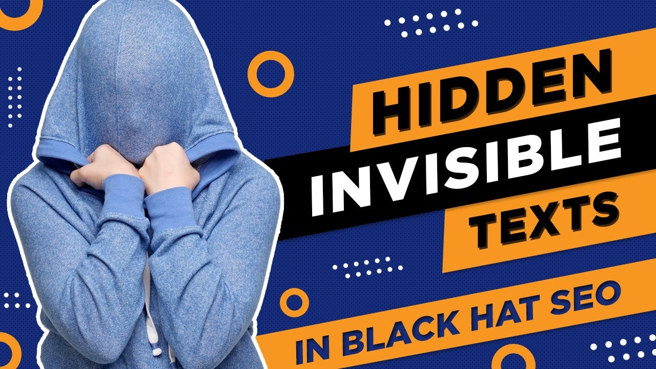 What Are Hidden Invisible Texts In Black Hat SEO?   SEO Training - Digital  Academy 360 - YouTube