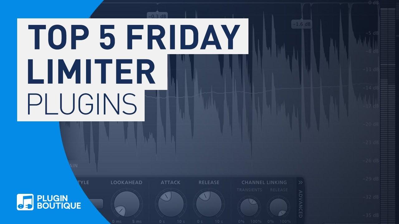 Top 5 Friday   Best Limiter VST Plugins   Mastering VST Plugins