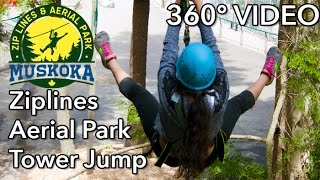 Muskoka Zip Lines & Aerial Park - 360 VIDEO - HD