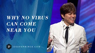 Why No Virus Can Come Near You | Joseph Prince