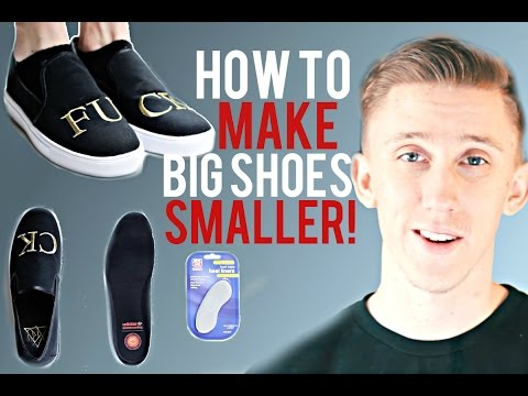 how-to-make-big-shoes-fit-smaller!