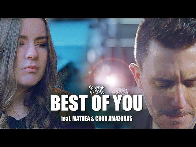 Best Of You (Foo Fighters Indie Pop Cover) – Rooftop Heroes ft. Mathea & Chor Amazonas