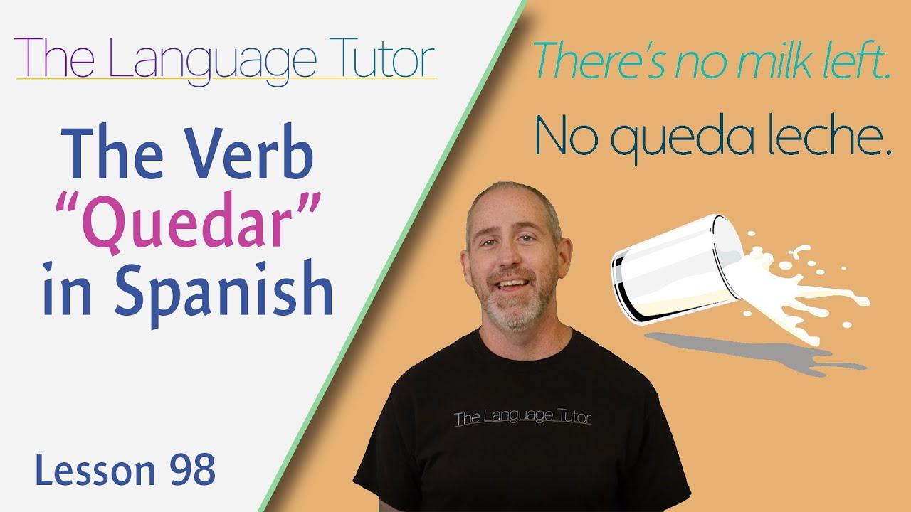 Using the Verb Quedar in Spanish | The Language Tutor *Lesson 98*