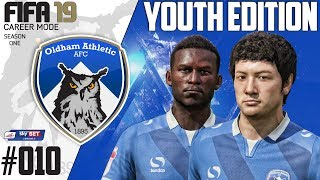 Fifa 19 Career Mode  - Youth Edition - Oldham Athletic - Season 1 EP 10