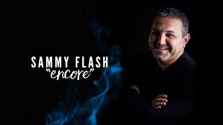 "Sammy Flash - ""ENCORE"" (Original MIx) ft. Hranto █▬█ █ ▀█▀"