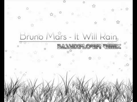 Bruno Mars - It Will Rain (BassExplorer Dance Remix)