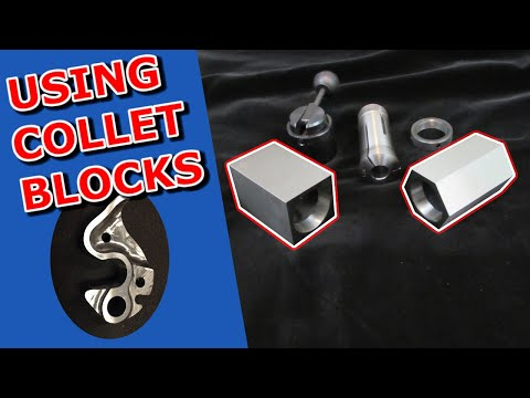 How To Use Collet Blocks