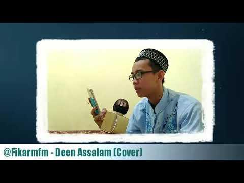 Deen Assalam - Fikarmfm (Cover Version)