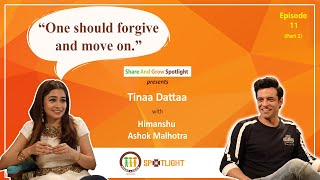 SAGspotlight I Ep 11 I Stopped having faith in relationships I Tina Datta I Himanshu Ashok Malhotra