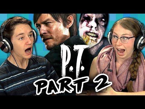 P.T. [PART 2] - SILENT HILLS (Teens React: Gaming)