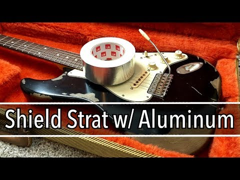 Shield a Strat With Aluminum Tape and Foil