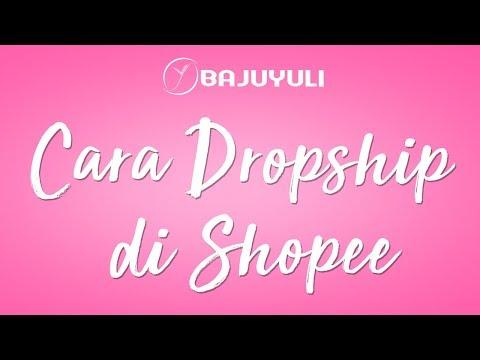 cara-melakukan-dropship-di-shopee-#bytutorial