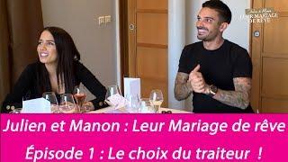 Mariage de Julien Tanti et Manon Marsault : les coulisses - Le traiteur (Exclu vidéo)