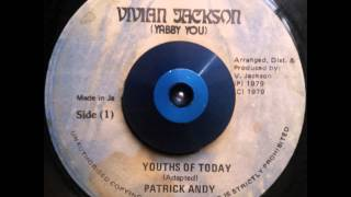 "Patrick Andy - Youths Of Today + Dub ""VIVIAN JACKSON"""