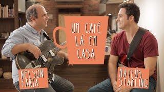 Um Café Lá Em Casa Com Mateus Starling E Nelson Faria