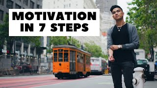 How to Stay Motivated (in 7 steps)