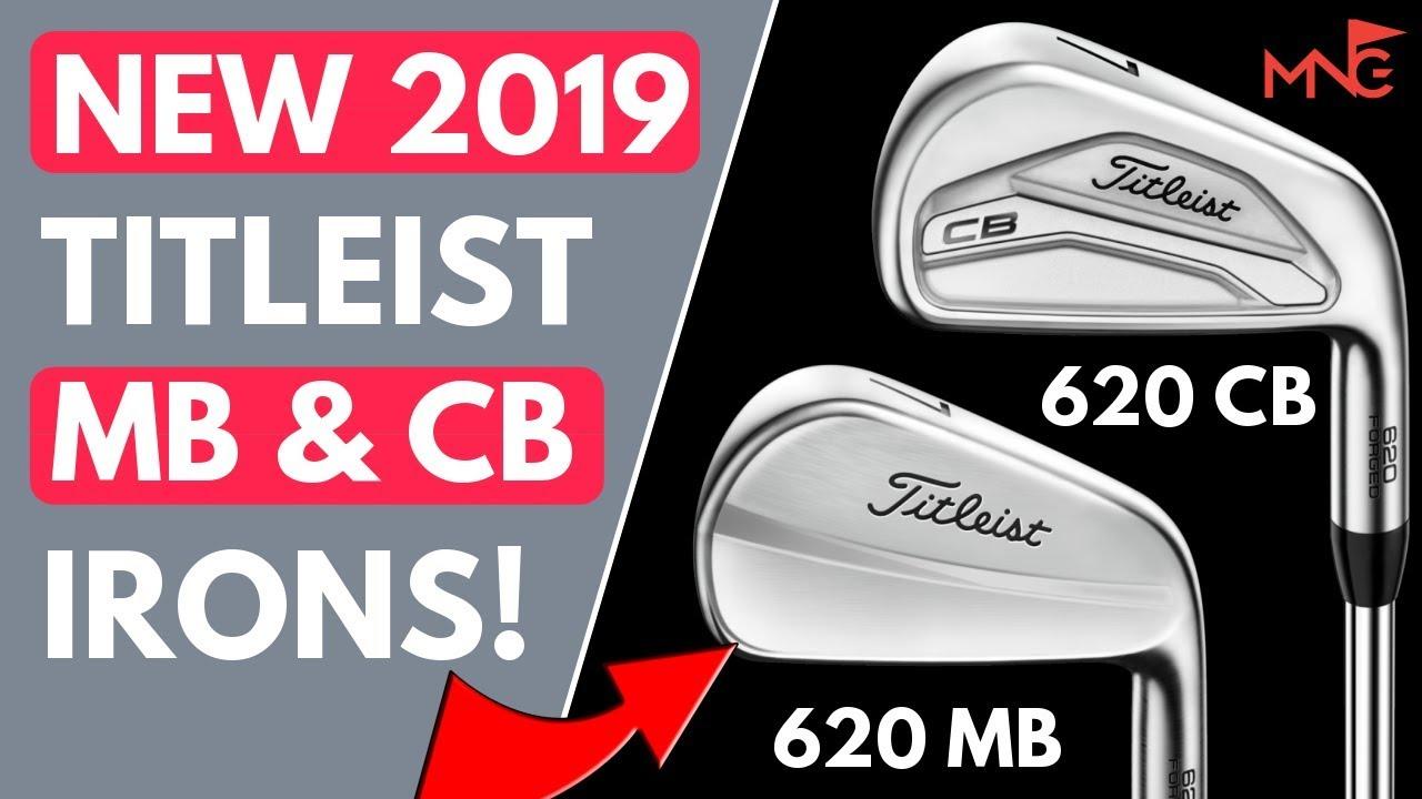 New 2019 Titleist 620 MB Iron & 620 CB Iron Comparison