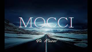 Mocci - Ya Rassi