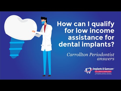 how-can-i-qualify-for-low-income-assistance-for-dental-implants?-carrollton-periodontist-answers