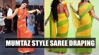 How to drape Mumtaz style saree | Say swag