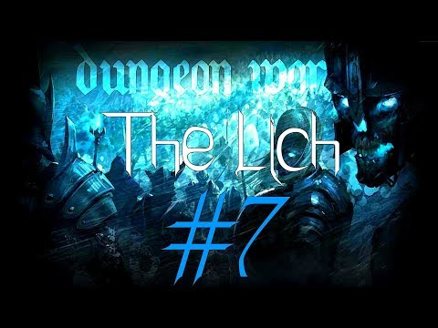 ★Dungeon World - Living Story: The Lich - Part 7★