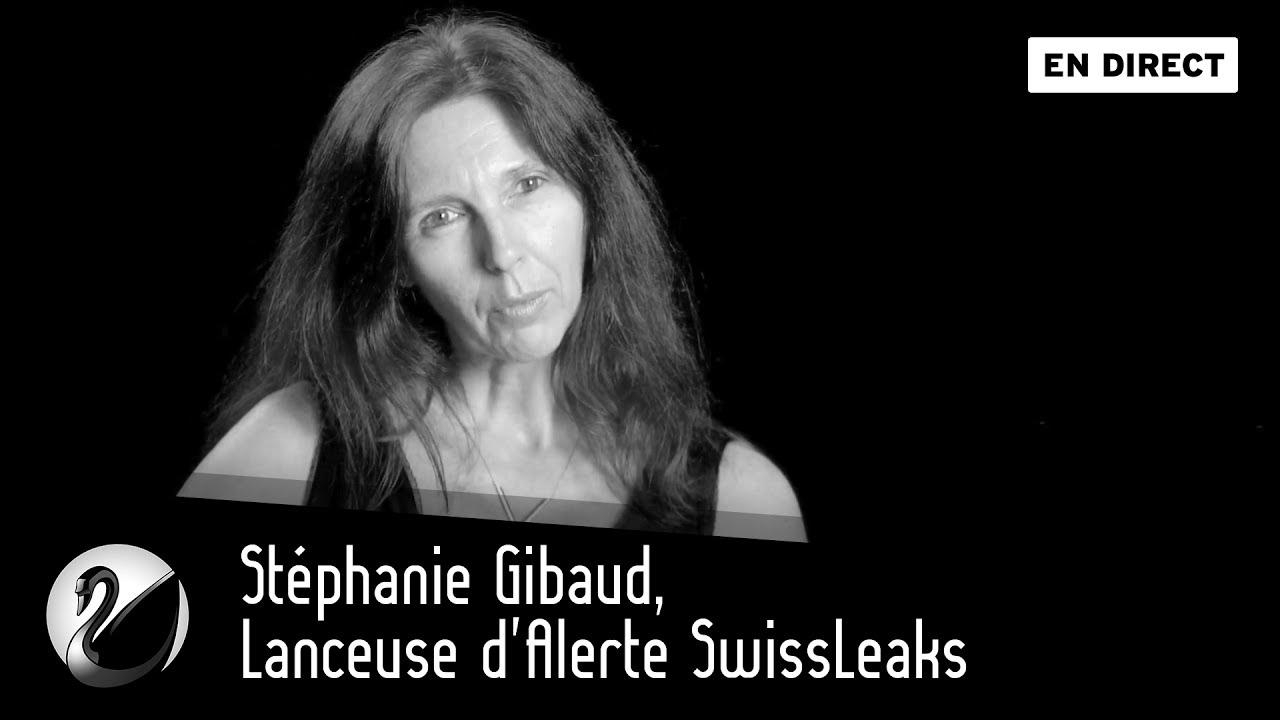 Stéphanie Gibaud, Lanceuse d'Alerte SwissLeaks [EN DIRECT]