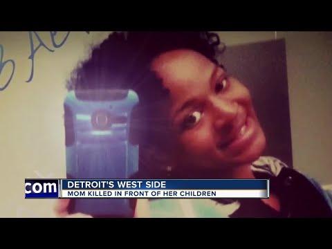 Detroit mom murdered in front of her children