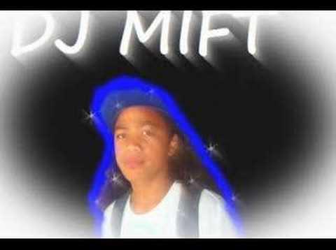 DJ MIFT