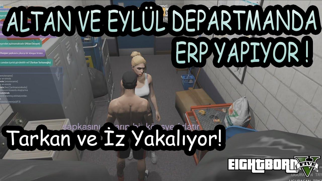 Download EightbornV - ALTAN VE EYLÜL DEPARTMAN ODASINDA ERP YAPIYOR ! - TARKAN VE İZ YAKALIYOR ! - Gicaas