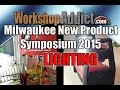 New Lighting - Milwaukee New Tool Symposium 2015