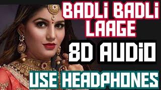 Badli Badli Laage- ||Sapna Chaudhary, Vicky Kajla|| Tr Ruchika Jangid (8D Audio Surround Song)2020
