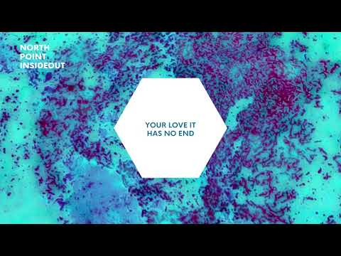 North Point InsideOut Band - Unshakeable Love (Lyric Video)
