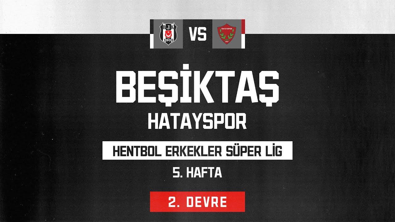Hentbol Süperlig 5. Hafta | Beşiktaş -  Hatayspor  | 2. Devre