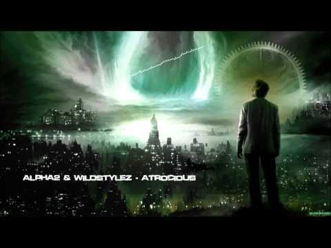 Alpha2 & Wildstylez - Atrocious [HQ Original]