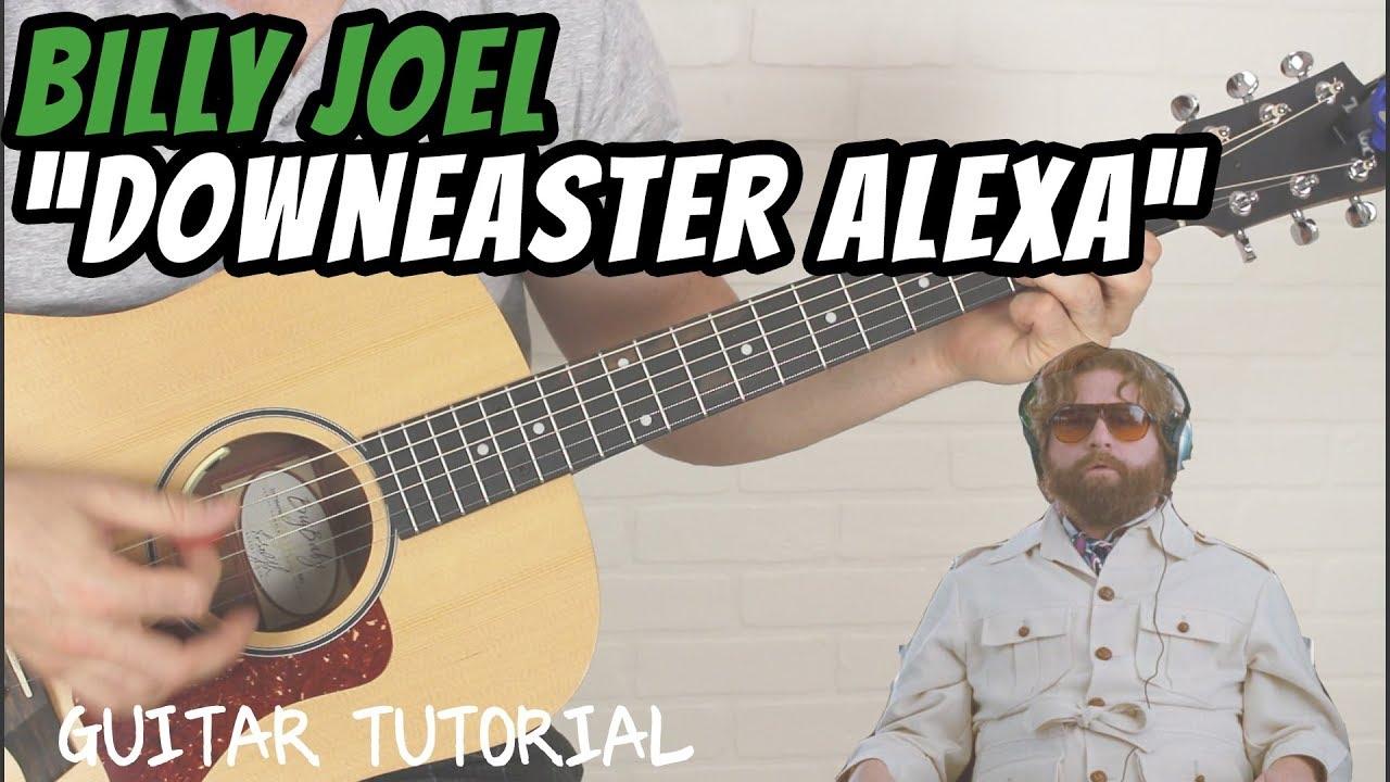 Billy Joel   Downeaster Alexa   Guitar Lesson