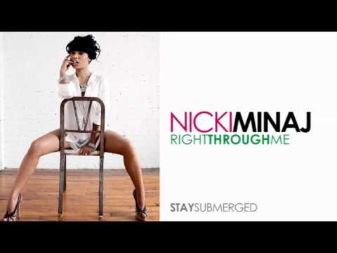 Nicki Minaj - Right Through Me (Pink Friday)