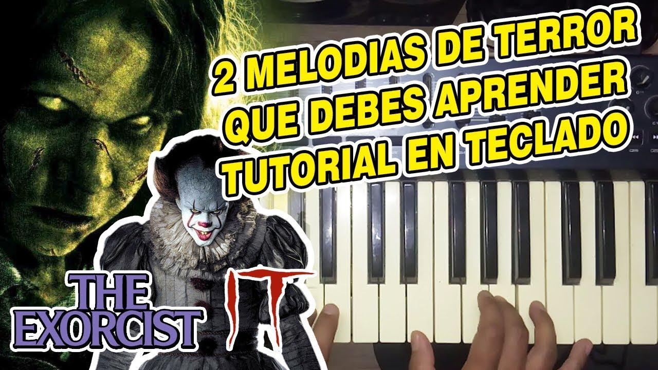2 Melodias De Terror Que Debes Aprender Tutorial En Teclado Youtube