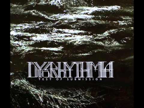 Dysrhythmia - The Line Always Snaps