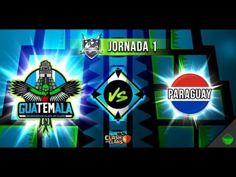 GUATEMALA VS PARAGUAY CLASH WORLD CUP VIVO NO TE LO PIERDAS -CLASH OF CLANS -