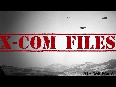 X-Com Files #43 - New Boats