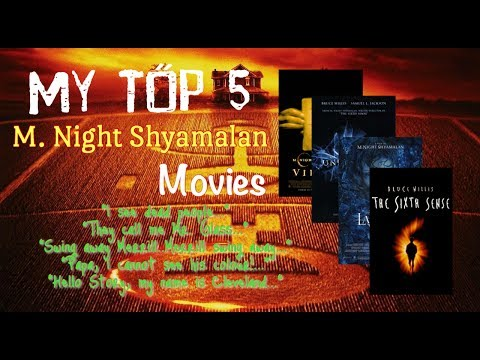TOP 5 movies with Big Pauly - M. Night Shyamalan