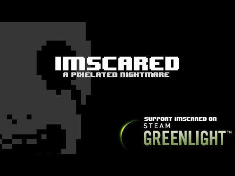 IMSCARED - STEAM GREENLIGHT TRAILER