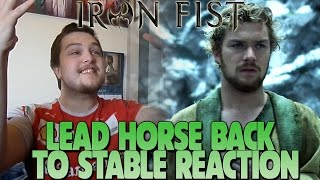 iron-fist-season-1-episode-11-lead-horse-back-to-stable-reaction