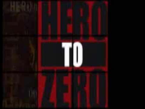 Hero to Zero - Art of Love and War